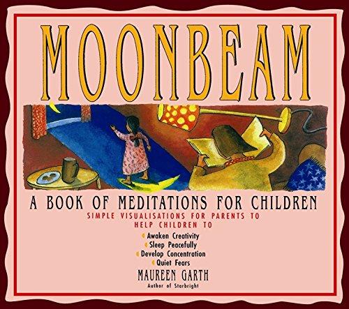 9781863711425: Moonbeam: A Book of Meditations for Children