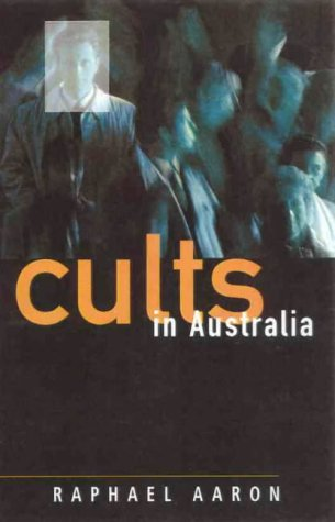 9781863717601: Cults: Too Good to be True