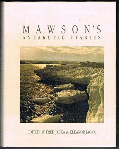 9781863730228: Mawson's Antarctic Diaries