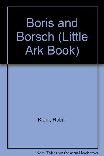 9781863730488: Boris and Borsch (Little Ark Book)