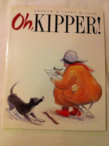 Oh, Kipper (Little Ark Book) (186373080X) by Andrew McLean