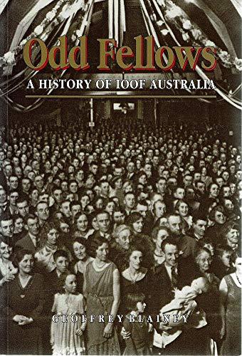 9781863731652: Odd Fellows : a History of IOOF Australia
