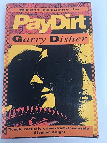 9781863731973: Paydirt (Wyatt Novel)