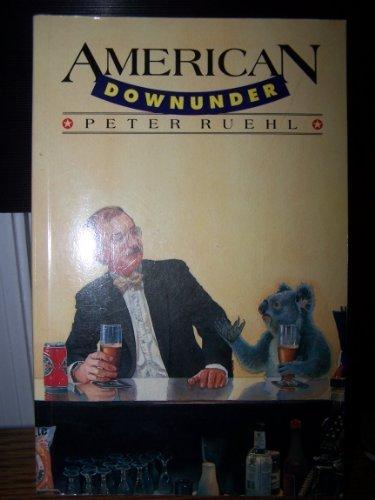American Down Under: Ruehl, Peter