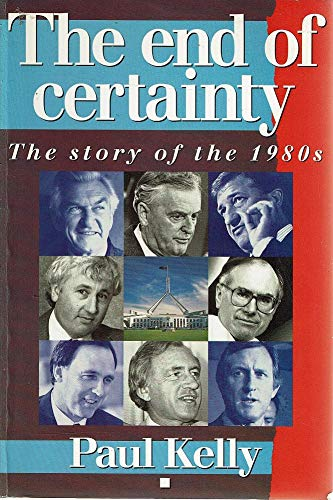 The End of Certainty The Story of the 1980s