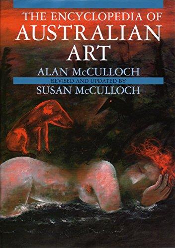 The Encyclopedia Of Australian Art (first edition): McCulloch, Alan