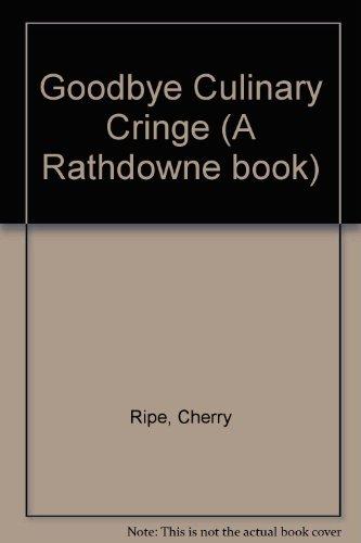 9781863733496: Goodbye Culinary Cringe (A Rathdowne Book)