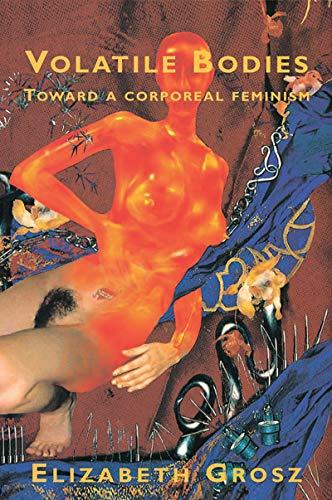 9781863734158: Volatile Bodies: Towards a Corporeal Feminism