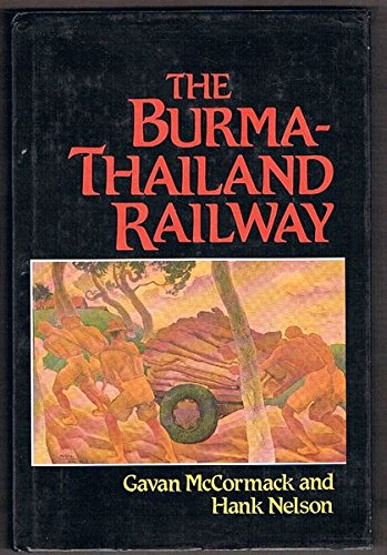 9781863734233: The Burma-Thailand Railway: Memory and History