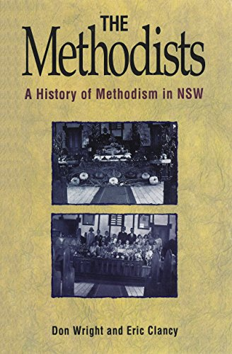 9781863734288: The Methodists: A History of Methodism in NSW