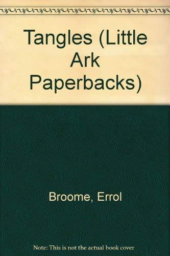 9781863734783: Tangles (Little Ark Paperbacks)
