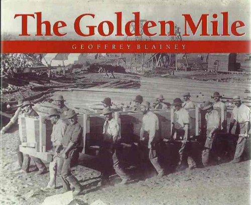 The Golden Mile.: Blainey, Geoffrey