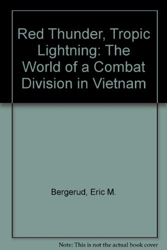 9781863734875: Red Thunder Tropic Lightning : The World of a Combat Division in Vietnam