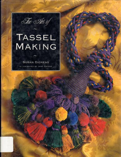 The Art of Tassel Making