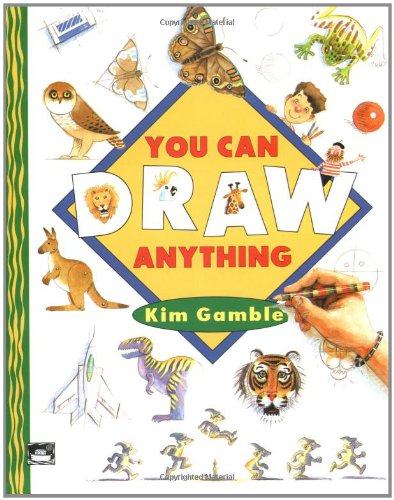 You Can Draw Anything: Gamble, Kim