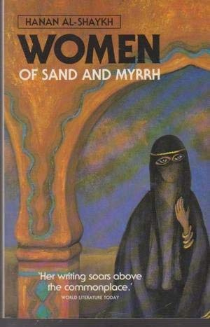 Women Of Sand And Myrrh (Translated By Catherine Cobham) (1863736832) by Hanan Al-Shaykh