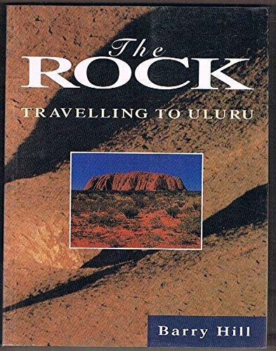 The Rock : Travelling to Uluru