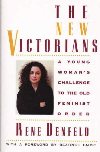 9781863737890: The New Victorians - A Young Woman's Challenge To The Old Feminist Order