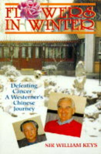 Flowers in Winter: Defeating Cancer - A: William Keys