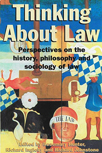 9781863738422: Thinking About Law: Perspectives on the History, Philosophy and Sociology of Law