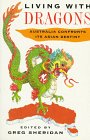 9781863738804: Living With Dragons: Australia Confronts Its Asian Destiny
