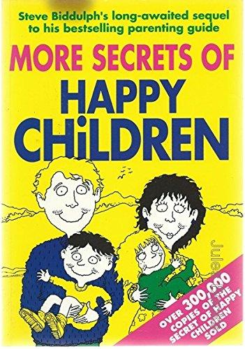 9781863781497: More Secrets of Happy Children