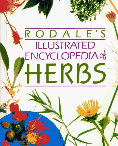 9781863810128: Rodale's Illustrated Encyclopedia of Herbs