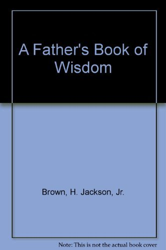 9781863810395: A Father's Book of Wisdom