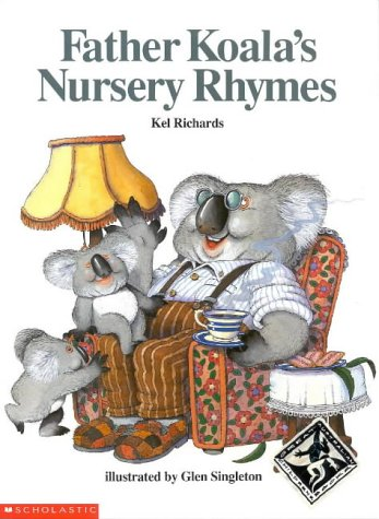 9781863880107: Father Koala's Nursery Rhymes