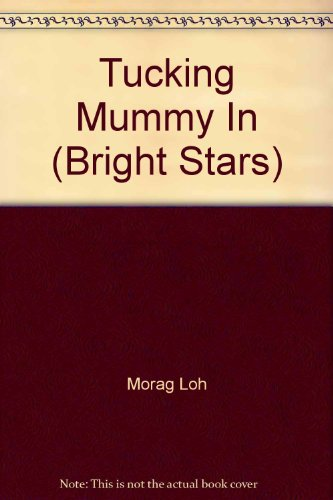 9781863888509: Tucking Mummy In (Bright Stars)