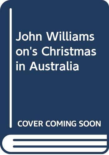 9781863889995: John Williamson's Christmas in Australia
