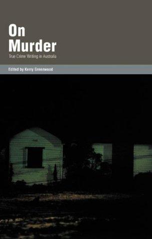9781863951388: On Murder: True Crime Writing in Australia
