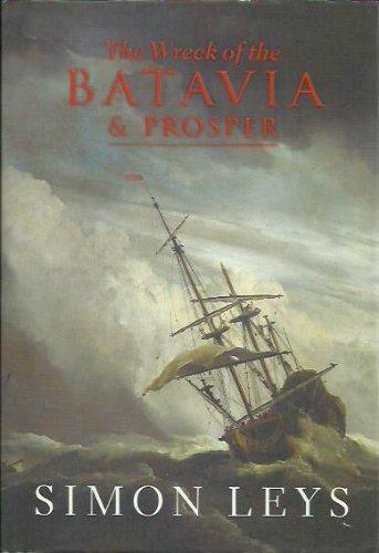 9781863951500: The Wreck of the Batavia & Prosper