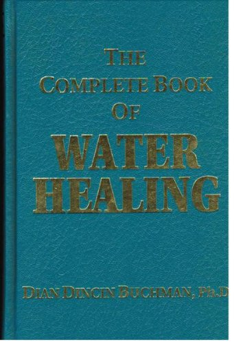 The Complete Book of Water Healing.