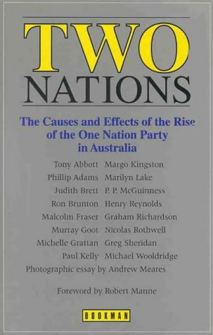 9781863951777: Two nations: The causes and effects of the rise of the One Nation Party in Australia