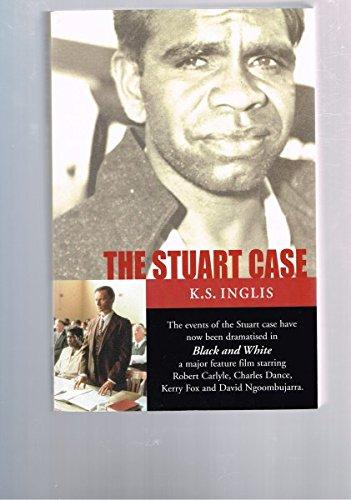 The Stuart Case: K. S. Inglis