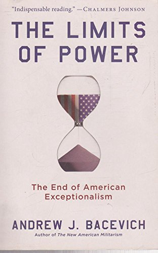 9781863953276: The Limits of Power: The End of American Exceptionalism