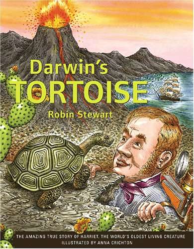 Darwin's Tortoise: The amazing true story of Harriet, the world's oldest living creature