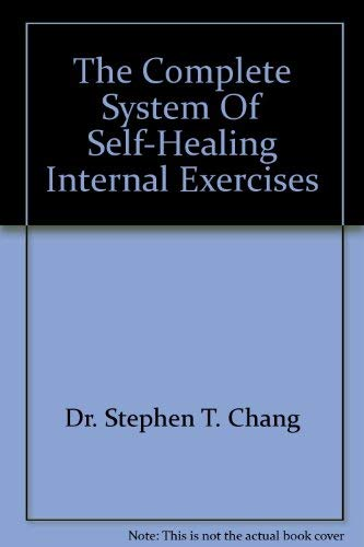 9781863953924: The Complete System Of Self-Healing Internal Exercises