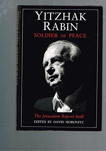 9781863953931: YITZHAK RABIN SOLDIER OF PEACE
