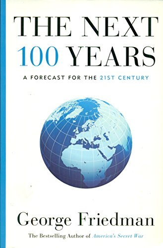 9781863954228: The Next 100 Years; a Forecast for the 21st Century