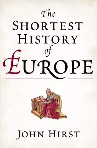 9781863954396: The Shortest History of Europe