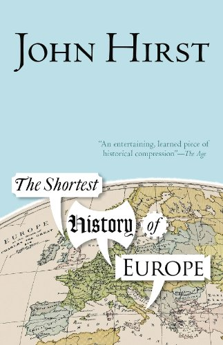 9781863955034: The Shortest History of Europe