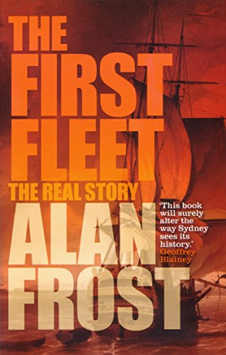 9781863955614: The First Fleet: The Real Story