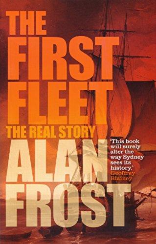 The First Fleet (Paperback): Alan Frost