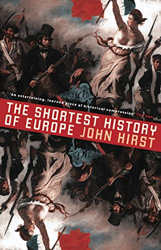 9781863955652: The Shortest History of Europe