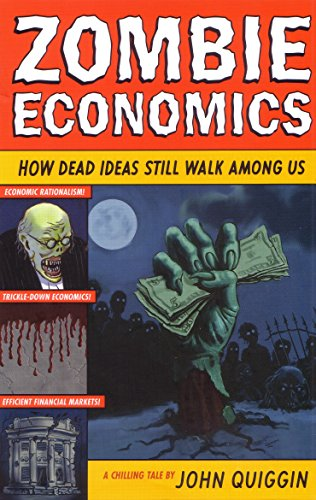 9781863955690: Zombie Economics: How Dead Ideas Still Walk Among Us