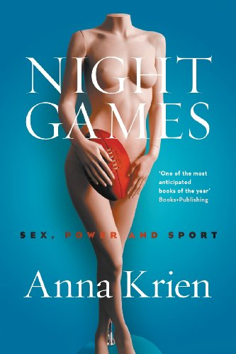 9781863956017: Night Games: Sex, Power and Sport