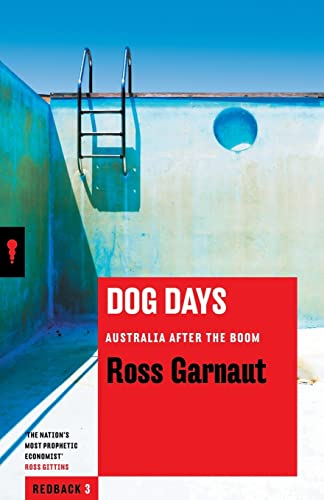 9781863956222: Dog Days: Australia After the Boom