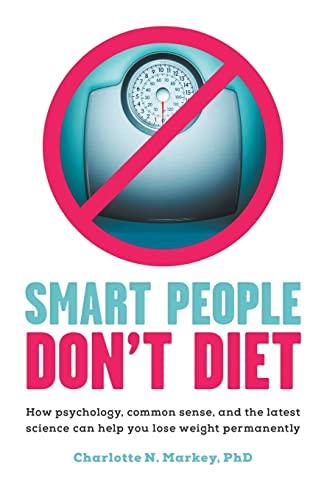9781863957052: Smart People Don't Diet